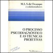 O Processo Psicodiagnostico E As Tecnicas Projetivas / M L S De Ocampo E Outros / 11443