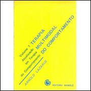Terapia Multimodal Do Comportamento / Arnold Lazarus / 11453