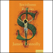 Socialismo E Religião / James Connolly / 11463