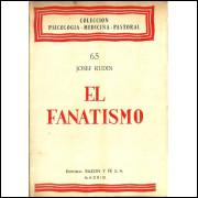 El Fanatismo / Josef Rudin / 11474