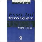 Essa Tal Timidez / Nilson J Silva / 11486