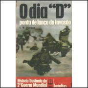 O Dia D Ponta De Lanca Da Invasao / R W Thompson / 11495