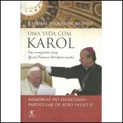 Uma Vida Com Karol / Cardeal Stanislaw Dziwisz / 11515