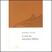 A Arte Da Narrativa Biblica / Robert Alter / 11533