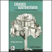 Cidades Sustentaveis O Municipio Como Locus Da Sustentabilidade / Carla Canepa / 11536