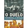 O Duelo Churchill X Hitler / John Lukacs / 11540