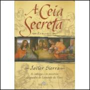 A Ceia Secreta / Javier Sierra / 11544