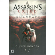 Irmandade Assassins Creed / Oliver Bowden / 11547