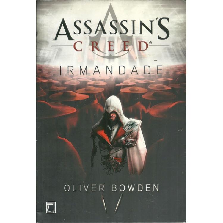 Irmandade Assassins Creed / Oliver Bowden / 11547