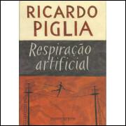 Respiracao Artificial / Ricardo Piglia / 11562