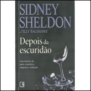 Depois Da Escuridao / Sidney Sheldon / 11565