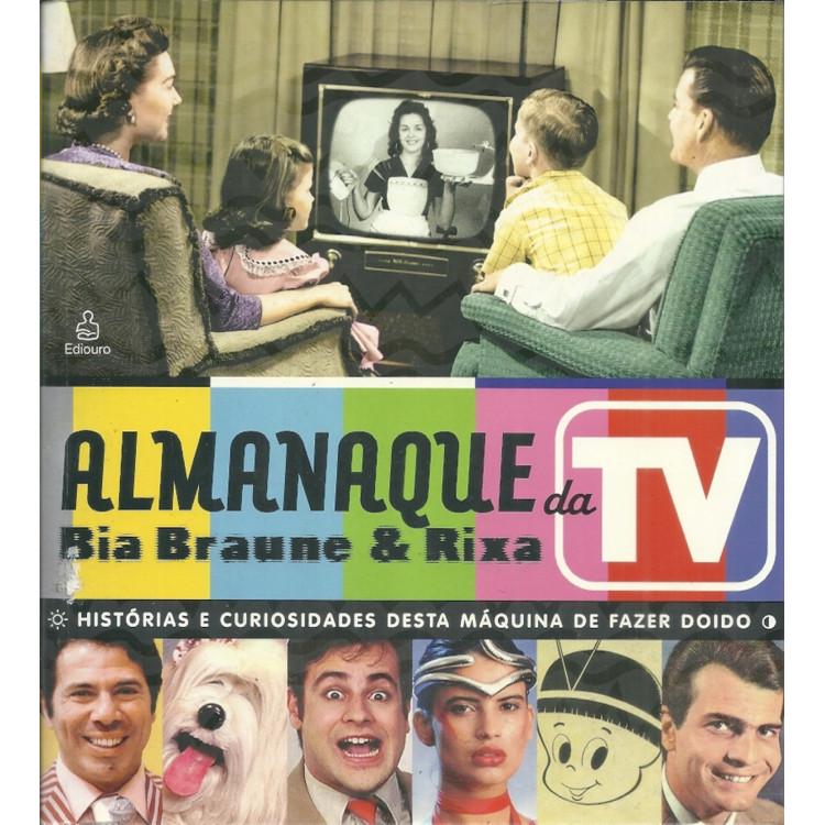 Almanaque Da Tv / Bia Braune; Rixa / 11554