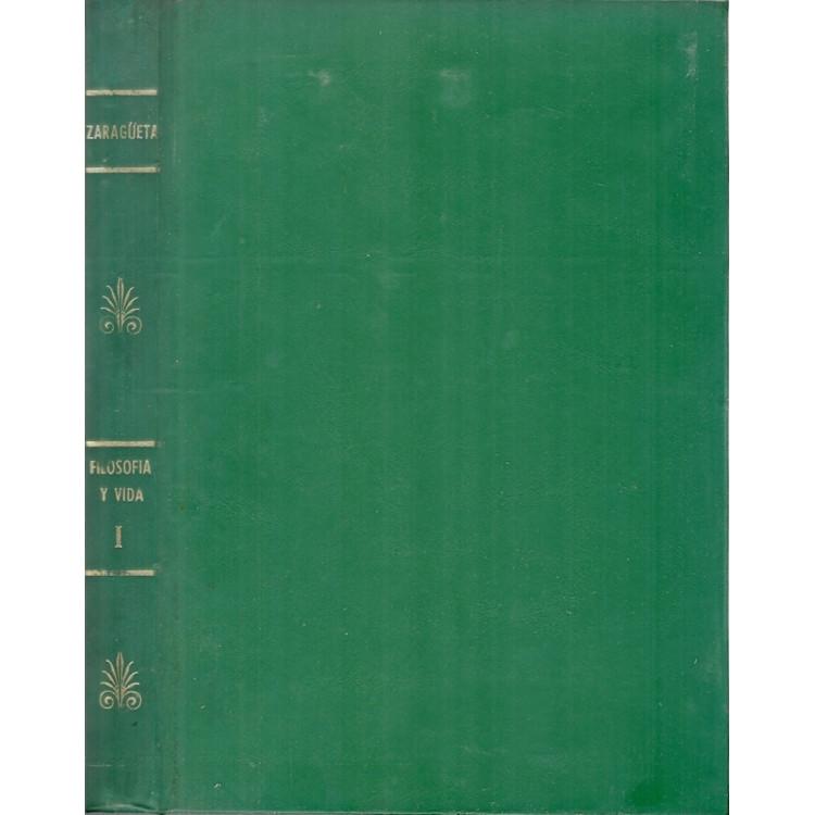 Filosofia Y Vida Vol 1 La Vida Mental / Juan Zaragueta / 11598