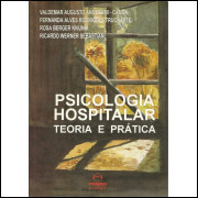 Psicologia Hospitalar Teoria E Pratica / Valdemar Augusto Angerami Camon Org / 11602