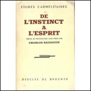 De L Instinct A L Esprit / Charles Baudouin / 11611