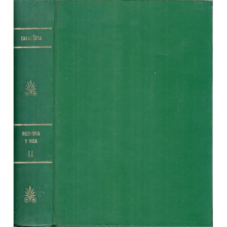 Filosofia Y Vida Vol 2 Problemas Y Metodos / Juan Zaragueta / 11614