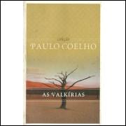 As Valkirias / Paulo Coelho / 11618