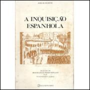 A Inquisicao Espanhola / Jose De Maistre / 11619