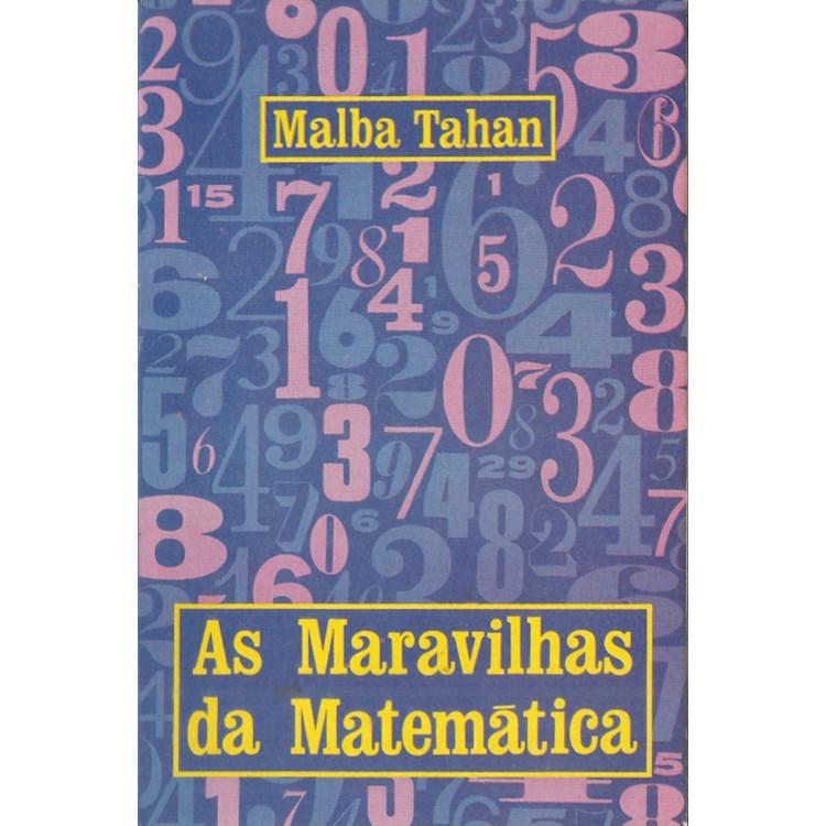 As Maravilhas Da Matematica / Malba Tahan / 11634