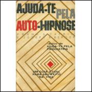 Ajuda Te Pela Auto Hipnose / Frank S Caprio; Joseph R Berger / 11635