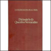 Dicionario De Questoes Vernaculas / Napoleao Mendes De Almeida / 11637