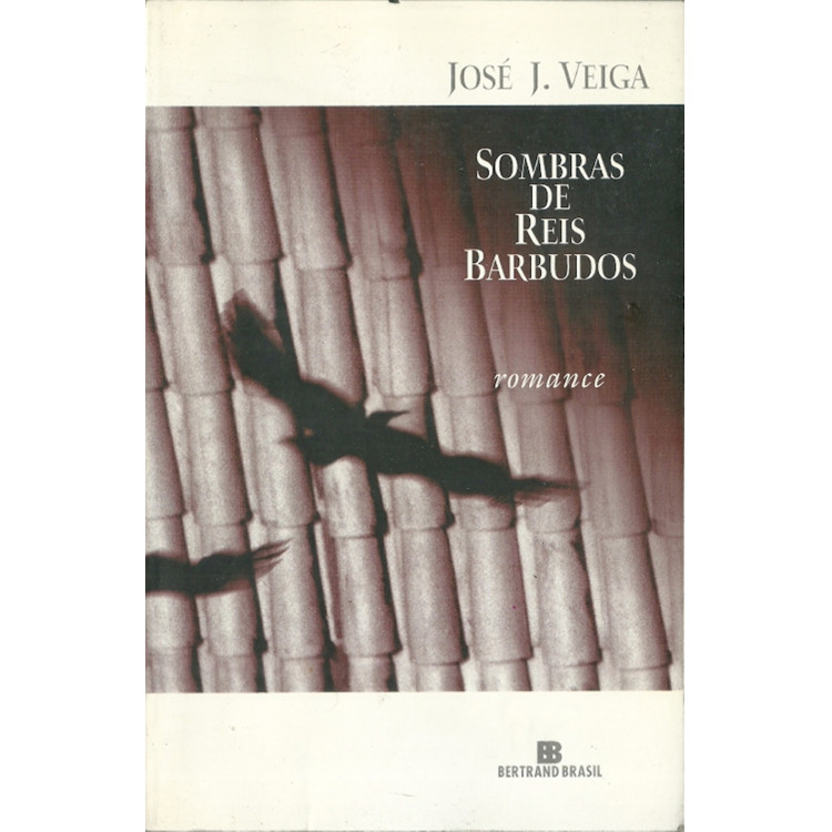 Sombras De Reis Barbudos / Jose J Veiga / 11639
