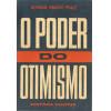 O Poder Do Otimismo / Norman Vincent Peale / 11672