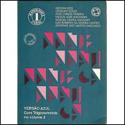 Matematica 2o. Grau Volume 1 Versão Azul Com Trigonometria No Volume 2 / 6452