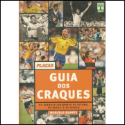 Guia Dos Craques / Marcelo Duarte / 11691