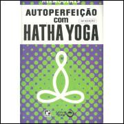 Autoperfeicao Com Hatha Yoga / Hermogenes / 11695