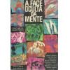 A Face Oculta Da Mente / Oscar G Quevedo / 11693