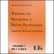 Tratado De Seguranca E Saude Ocupacional Volume 1 Nr 1 A Nr 6 / 11715