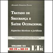 Tratado De Seguranca E Saude Ocupacional Volume 7 Nr 29 A Nr 33 / 11716