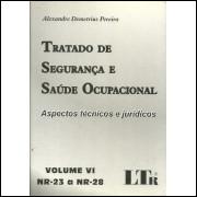 Tratado De Seguranca E Saude Ocupacional Volume 6 Nr 23 A Nr 28 / 11718