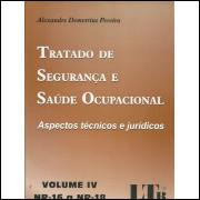 Tratado De Seguranca E Saude Ocupacional Volume 4 Nr 16 A Nr 18 / 11719