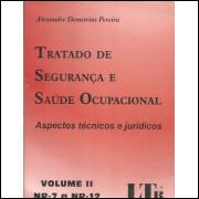 Tratado De Seguranca E Saude Ocupacional Volume 2 Nr 7 A Nr 12 / 11720