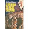 O Dia Em Que Os Deuses Chegaram / Erich Von Daniken / 11727