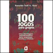 100 Jogos Para Grupos / Ronaldo Yudi K Yozo / 11734
