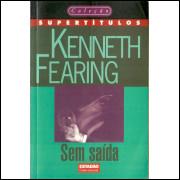 Sem Saida / Kenneth Fearing / 11766