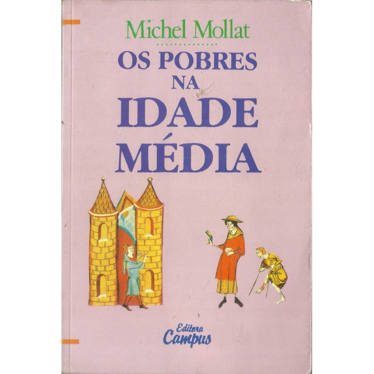Os Pobres Na Idade Media / Michel Mollat / 11792