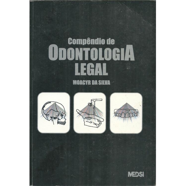 Compendio De Odontologia Legal / Moacyr Da Silva / 11798