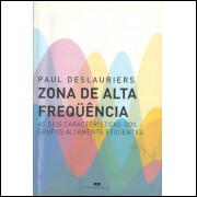 Zona De Alta Frequencia / Paul Deslauriers / 11820