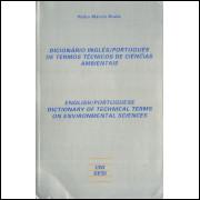 Dicionario Ingles Portugues De Termos Tecnicos De Ciencias Ambientais / Pedro Marcio Braile / 1635