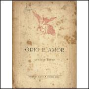 Odio e Amor / Antonio Botto / 3916