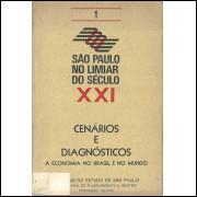 Sao Paulo no limiar do Seculo XXI vol 1 Cenarios e Diagnosticos A economia no Brasil e n / 4995