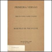 Primeira Versao Resenhas de Psicanalise / Osmyr Faria Gabbi Junior / 4351