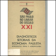 Sao Paulo no limiar do Seculo XXI vol 2 Diagnosticos setoriais da economia paulista Intr / 4996