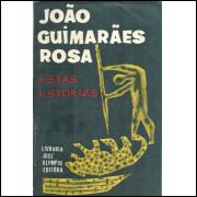 Estas Estorias / Joao Guimaraes Rosa / 5727