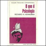 O Que E Psicologia / Richard H Henneman / 11850