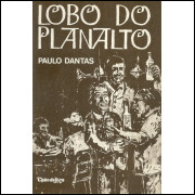 Lobo Do Planalto / Paulo Dantas / 11883